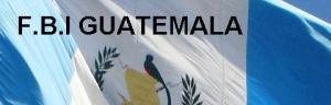 BURO FEDERAL DE INVESTIGACIONES GUATEMALTECA